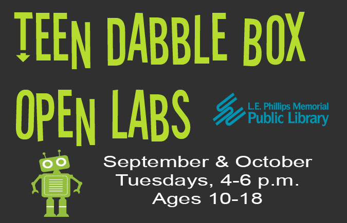 Teen Dabble Box Open Labs: September & October, Tuesdays, 4-6pm. Ages 10-18.