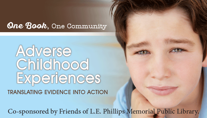 One Book, One Community: Adverse Childhood Experiences
