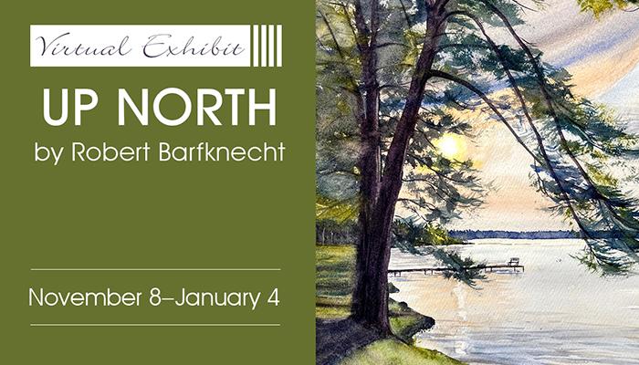 Up North - Artwork by Robert Barfknecht
