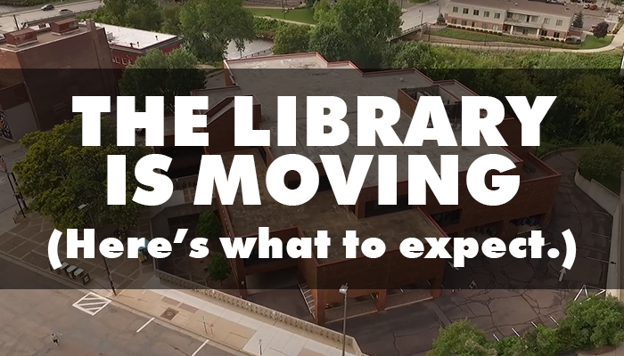The Library Is Moving: Here's What to Expect