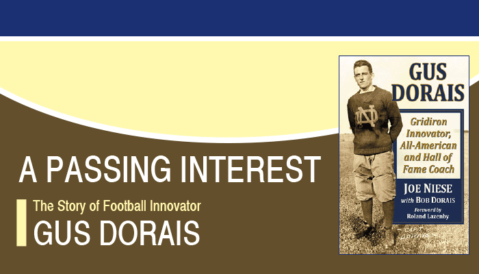 A Passing Interest: The Story of Football Innovator Gus Dorais