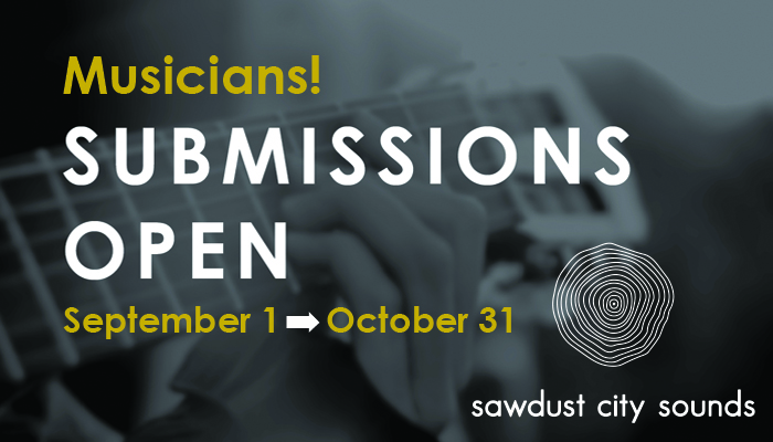 Sawdust City Sounds Submissions Open