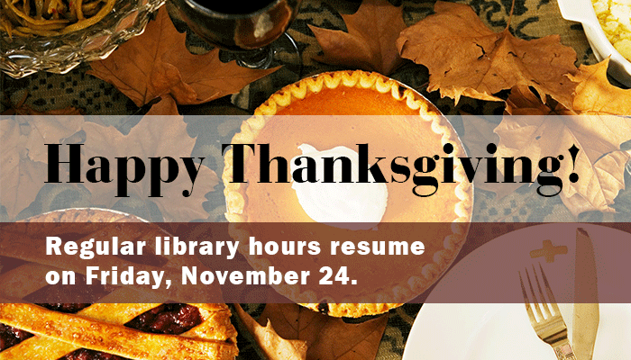 Library closed on Thanksgiving