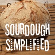 Sourdough Simplified Recipes
