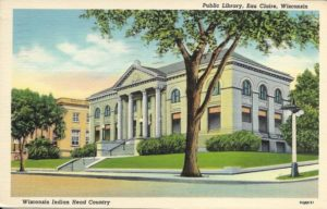 The front of a postcard sent from Eau Claire to Wayzata, Minnesota, in November 1939. The photo shows the original Eau Claire Public Library building, which is now part of City Hall.