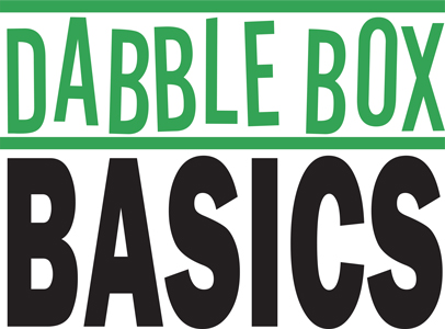Dabble Box Basics