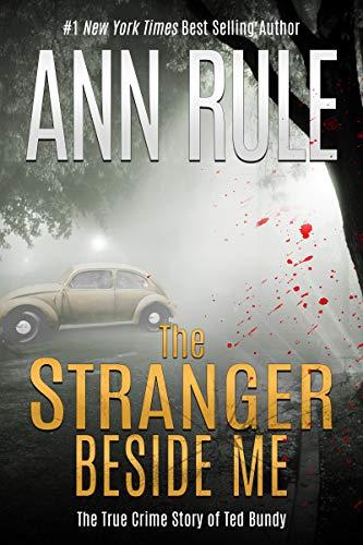 """Cover of Ann Rule's """"The Stranger Beside Me"""""""