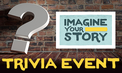Imagine Your Story Trivia Event
